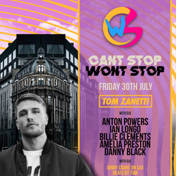 Cant Stop Wont Stop Tickets | Shankly Hotel Liverpool  | Fri 30th July 2021 Lineup