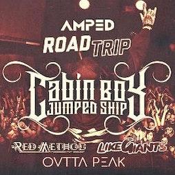 AMP'D Road Trip Cabin Boy Jumped Ship At The Black Heart London Tickets | The Black Heart Camden Town  | Fri 16th April 2021 Lineup