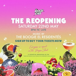 The Boogie Shed Presents... The Re-Opening! Tickets   The Boogie Shed Birmingham    Sat 22nd May 2021 Lineup