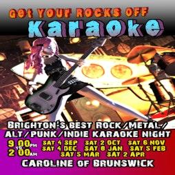 Get Your Rocks Off Karaoke   Caroline Of Brunswick Brighton    Sat 2nd October 2021 Lineup