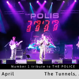 THE POLICE - performed by The Polis (Tribute Show) Tickets | The Tunnels Aberdeen  | Sat 1st May 2021 Lineup