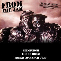 From The Jam 'Setting Sons' 40th Anniversary Tickets   The Liquid Room Edinburgh    Fri 24th September 2021 Lineup