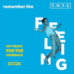Re:Sell TMTC | Remember the feeling | Get ready for the comeback | Heaton Park Manchester  | Sat 17th July 2021