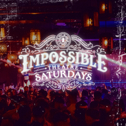 Impossible Saturdays  Tickets   Impossible  Manchester    Sat 23rd October 2021 Lineup