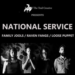 National Service, Family Jools, Raven Fangs, Loose Puppet Tickets | Amersham Arms New Cross  | Fri 11th June 2021 Lineup