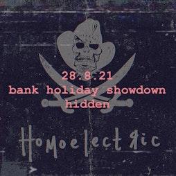 Homoelectric Bank Hoilday Showdown Tickets   Hidden Manchester    Sat 28th August 2021 Lineup