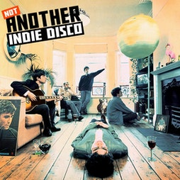 Not Another Indie Disco  Tickets | O2 Academy 2 Islington London  | Sat 16th October 2021 Lineup