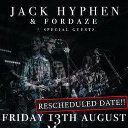 JACK HYPHEN x FORDAZE + Sam Seccombe + Marnie Glum Tickets | Tribeca Manchester  | Fri 13th August 2021 Lineup