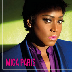 Mica Paris:UK Queen of Soul Tickets   Boisdale Of Canary Wharf London    Fri 19th November 2021 Lineup