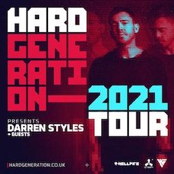 Hard Generation 2021 Tour Presents Darren Styles Tickets | The Warehouse Leeds  | Sat 13th November 2021 Lineup