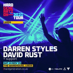 Hard Generation 2021 Tour Presents Darren Styles Tickets   The Warehouse Leeds    Sat 13th November 2021 Lineup