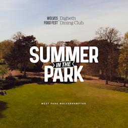 Summer In The Park Tickets | West Park Wolverhampton Wolverhampton  | Sat 31st July 2021 Lineup