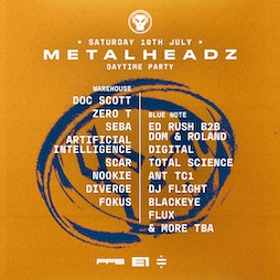 Sold Out: Metalheadz - Daytime Party Tickets | E1 London London  | Sat 10th July 2021 Lineup