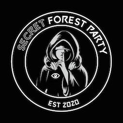 Secret Forest Party Tickets   A Secret Venue Leeds    Sat 3rd July 2021 Lineup