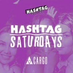 Hashtag Saturdays Cargo Shoreditch Student Sessions Tickets | Cargo London  | Sat 16th October 2021 Lineup