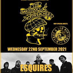 Venue: The Barstool Preachers | Bedford Esquires Bedford  | Wed 22nd September 2021