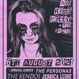 Abi Rose Kelly, The Personas, Jessica Luise plus support Tickets | EBGBs Liverpool  | Fri 6th August 2021 Lineup