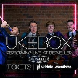 Venue: UKEBOX | Bierkeller Liverpool Liverpool  | Sun 1st August 2021