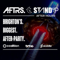 AFTRS x Stand UP: After-Hours for BMC / Festivals / Stand UP Tickets | Coalition Brighton  | Sat 25th September 2021 Lineup