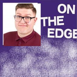 On The Edge Comedy with Mike Cox Tickets | Caroline Of Brunswick Brighton  | Fri 1st October 2021 Lineup