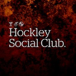 Hockley Social Club Tickets   Hockley Social Club Birmingham    Thu 22nd April 2021 Lineup