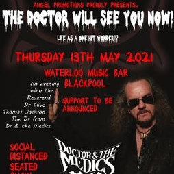Doctor and the Medics, an evening with Clive Jackson Tickets   The Waterloo Blackpool    Fri 18th June 2021 Lineup