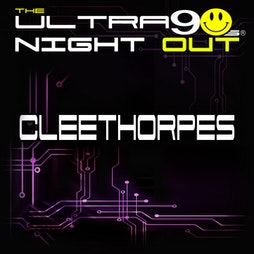 The Ultra 90s Night Out - Cleethorpes Nov 2021 Tickets | The Beachcomber Cleethorpes  | Fri 5th November 2021 Lineup