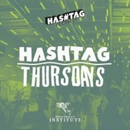Hashtag Thursdays Piccadilly Institute Student Sessions Tickets | Piccadilly Institute London  | Thu 14th October 2021 Lineup