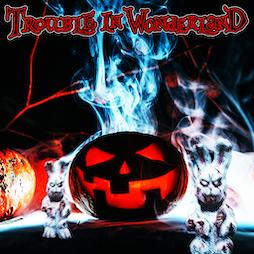 Trouble In Wonderland 'Halloween Special' Tickets | Beaver Works Leeds  | Fri 29th October 2021 Lineup