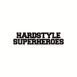 Hardstyle Superheroes March Tickets   O2 Academy Glasgow Glasgow    Fri 28th May 2021 Lineup