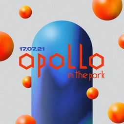 Apollo In The Park 2021 with Ben Sterling  Tickets   Whitby Park Ellesmere Port    Sat 24th July 2021 Lineup