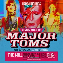 A Summer show with Major Toms Tickets | The Mill Digbeth Birmingham  | Sun 6th June 2021 Lineup