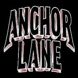 POSTPONED - Anchor Lane plus support  Tickets   DreadnoughtRock Bathgate    Fri 2nd April 2021 Lineup