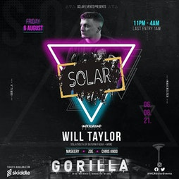 Solar Events Presents: Will Taylor + Support Tickets | Gorilla Manchester  | Fri 6th August 2021 Lineup