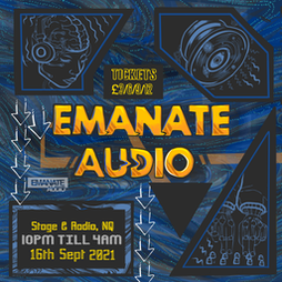 Emanate Audio: NAPES & KUMO Tickets | Stage And Radio Manchester  | Thu 16th September 2021 Lineup