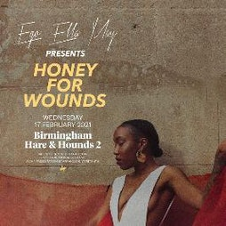 Ego Ella May  Tickets | Hare And Hounds Birmingham  | Wed 17th February 2021 Lineup