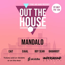 Out the House  Tickets | Stage And Radio Manchester  | Thu 22nd July 2021 Lineup