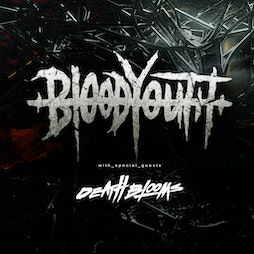 Blood Youth, Death Blooms & local supports Tickets   ORILEYS LIVE MUSIC VENUE Hull    Wed 15th September 2021 Lineup