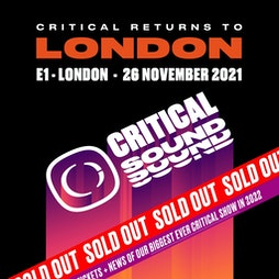 Sold Out! Critical Sound and Overview Tickets   E1 London London    Fri 26th November 2021 Lineup