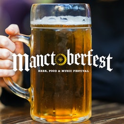 Manctoberfest  Tickets | Bowlers Exhibition Centre Manchester  | Fri 1st October 2021 Lineup
