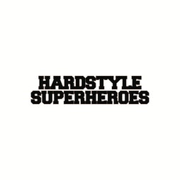 Hardstyle Superheroes March Tickets   O2 Academy Glasgow Glasgow    Sat 30th October 2021 Lineup