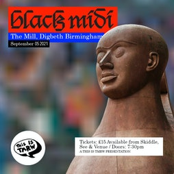 Black Midi Tickets | The Mill Digbeth Birmingham  | Sun 5th September 2021 Lineup