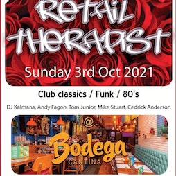 Retail Therapist Tickets | Bodega Bar Birmingham  | Sun 3rd October 2021 Lineup