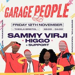 Garage People - Bristol Takeover with Sammy Virji & more! Tickets   Thekla Bristol    Fri 12th November 2021 Lineup