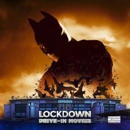 Batman Begins Friday 6pm - Lockdown Drive In Tickets | Falkirk Stadium Falkirk  | Fri 4th June 2021 Lineup