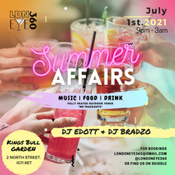 Its A Summer Affairs Tickets | The Bull Barking  | Thu 1st July 2021 Lineup