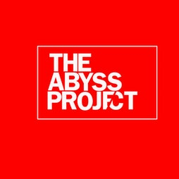 The Abyss Project 002 Tickets | WaV Liverpool   | Fri 30th July 2021 Lineup