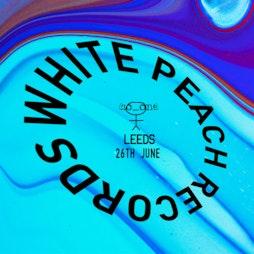 no_one invites: White Peach Records (Leeds) Tickets   HiFi Club Leeds    Sat 26th June 2021 Lineup