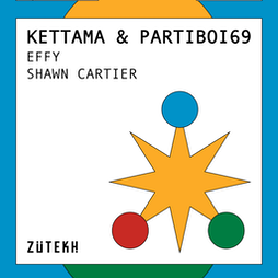 Zutekh presents: Kettama & Partiboi69, Effy, Shawn Cartier Tickets   Square One  Manchester    Sat 10th July 2021 Lineup