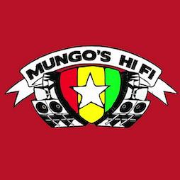 Mungo's Hi Fi Soundsystem Tour 2022 Tickets   The Warehouse Leeds    Sat 12th March 2022 Lineup